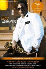20/20 VISION -Saxophonist Eric Marner CD Release- Aug. 4, 2019