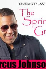 The Spring Groove- Live & In Person National Keyboardist Marcus Johnson