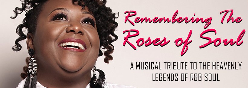 Remembering The Roses of Soul Featuring The Karen Linette Experience